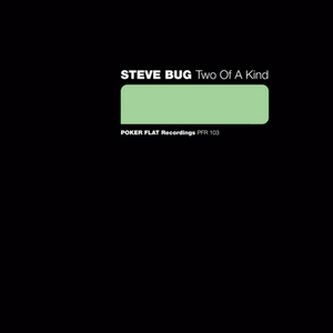 BUG, Steve/CLE - Two Of A Kind