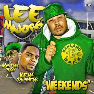 MAJORS, Lee - Weekends