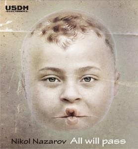 NAZAROV, Nikol - All Will Pass EP