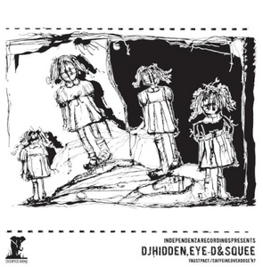 DJ HIDDEN/EYE D/SQUEE - Faust Pact