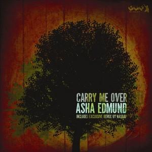 EDMUND, Asha - Carry Me Over