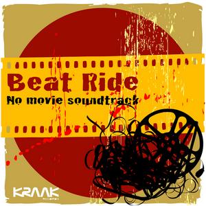 BEAT RIDE - No Movie Soundtrack