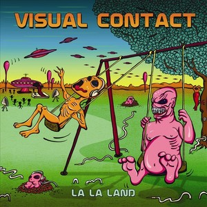 VISUAL CONTACT vs AQUATICA/DJ FEIO/ELECTRO SUN/DOOPER DOOPLER - La La Land