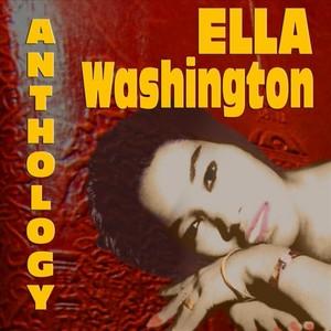 WASHINGTON, Ella - Anthology