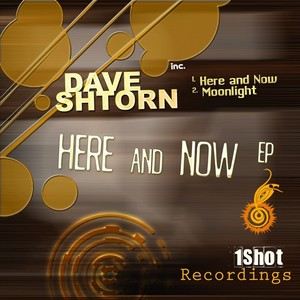 SHTORN, Dave - Here & Now EP