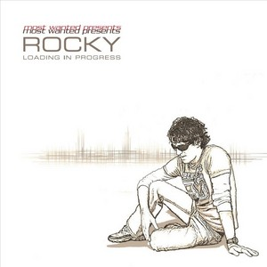 VARIOUS - Most Wanted Presents - Rocky: Loading In Progress