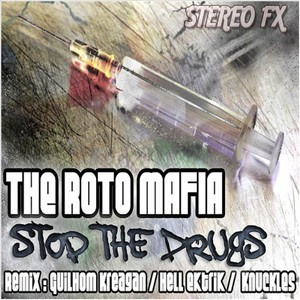 ROTO MAFIA, The - Stop The Drugs EP