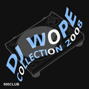 DJ WOPE/VARIOUS - Collection 2008