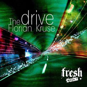 KRUSE, Florian - The Drive EP