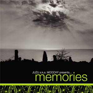JUZU aka MOOCHY - Memories