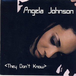 JOHNSON, Angela - They Don't Know