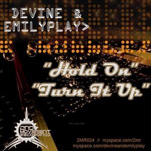 DEVINE/EMILYPLAY - Hold On