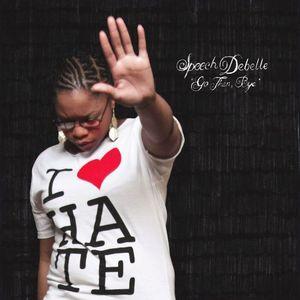 SPEECH DEBELLE - Go Then Bye