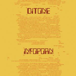 DITONE - Infoporn