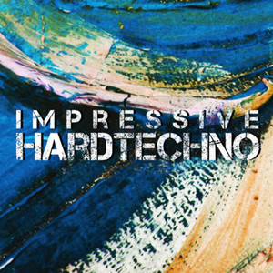 VARIOUS - Impressive Hardtechno