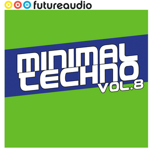 VARIOUS - Futureaudio Presents Minimal Techno Vol 8
