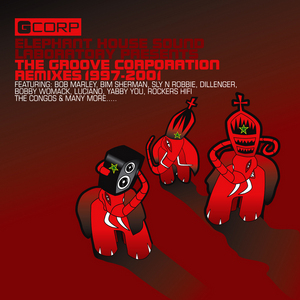 GROOVE CORPORATION/VARIOUS - The Groove Corporation Presents Remixes From The Elephant House