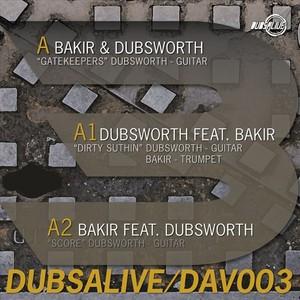 BAKIR/DUBSWORTH - Dubs Alive 003