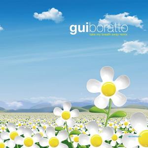 BORATTO, Gui - Take My Breath Away