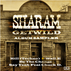SHARAM - Get Wild Album Sampler