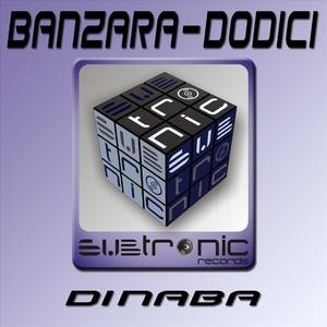 BANZARA, Steve/ADRIANO DODICI - Dinaba