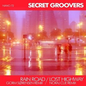SECRET GROOVERS - Rain Road