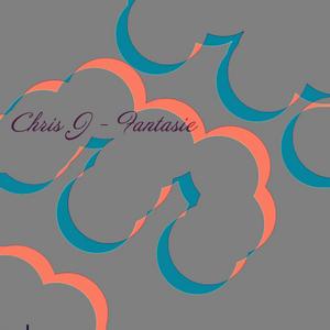 CHRIS J - Fantasie