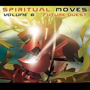 VARIOUS - Spiritual Moves Vol 6: Future Quest