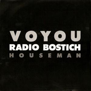 VOYOU - Radio Bostich