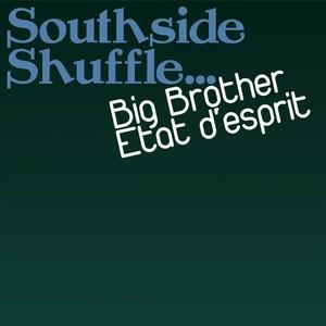 BIG BROTHER - Etat d'esprit