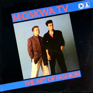 MOSKWA TV - The Art Of Fashion