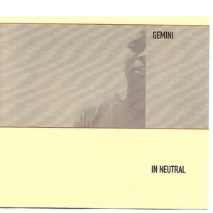 GEMINI - In Neutral