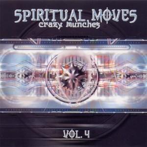 VARIOUS - Spiritual Moves Vol 4 - Crazy Munches