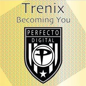 TRENIX - Becoming You