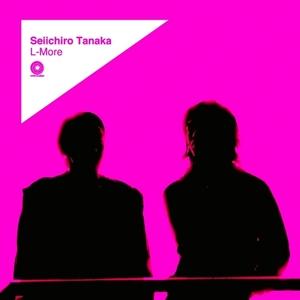 SEIICHIRO TANAKA - L-More EP