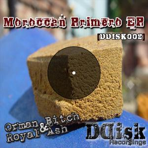 ROYAL ASH/ORMAN BITCH - Moroccan Primero