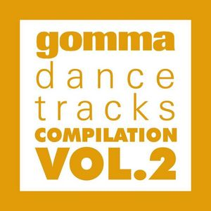 VARIOUS - Gomma Dance Tracks Vol 2