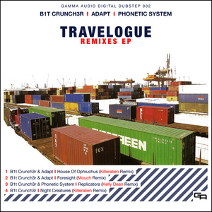 B1T CRUNCH3R/ADAPT/PHONETIC SYSTEM - Travelogue EP (remix)