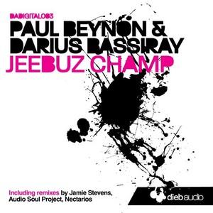 BEYNON, Paul /DARIUS BASSIRAY - Jeebuz Champ