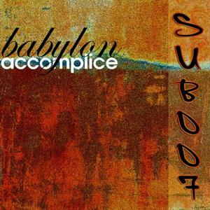 ACCOMPLICE - Babylon Dub