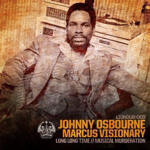 VISIONARY, Marcus feat JOHNNY OSBOURNE - Musical Murderation