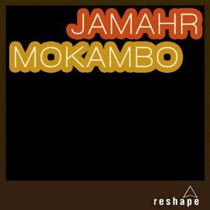 JAMAHR - Mokambo
