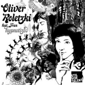 KOLETZKI, Oliver feat FRAN - Hypnotized