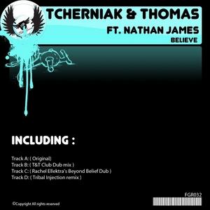 TCHERNIAK/THOMAS feat NATHAN JAMES - Believe