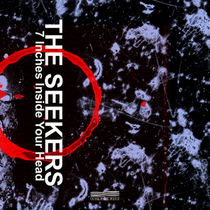 SEEKERS, The - 7 Inches Inside Your Head EP