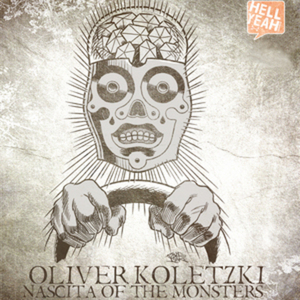 KOLETZKI, Oliver - Nascita Of The Monsters