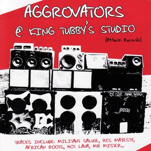 AGGROVATORS, The - @ King Tubby's Studio