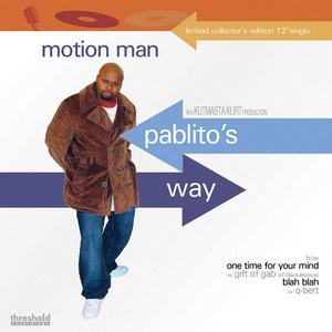 MOTION MAN feat KUTMASTA KURT - Pablito's Way (Maxi Single)