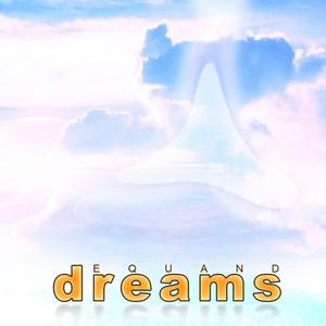 EQUAND - Dreams