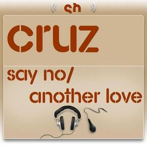 CRUZ - Say No